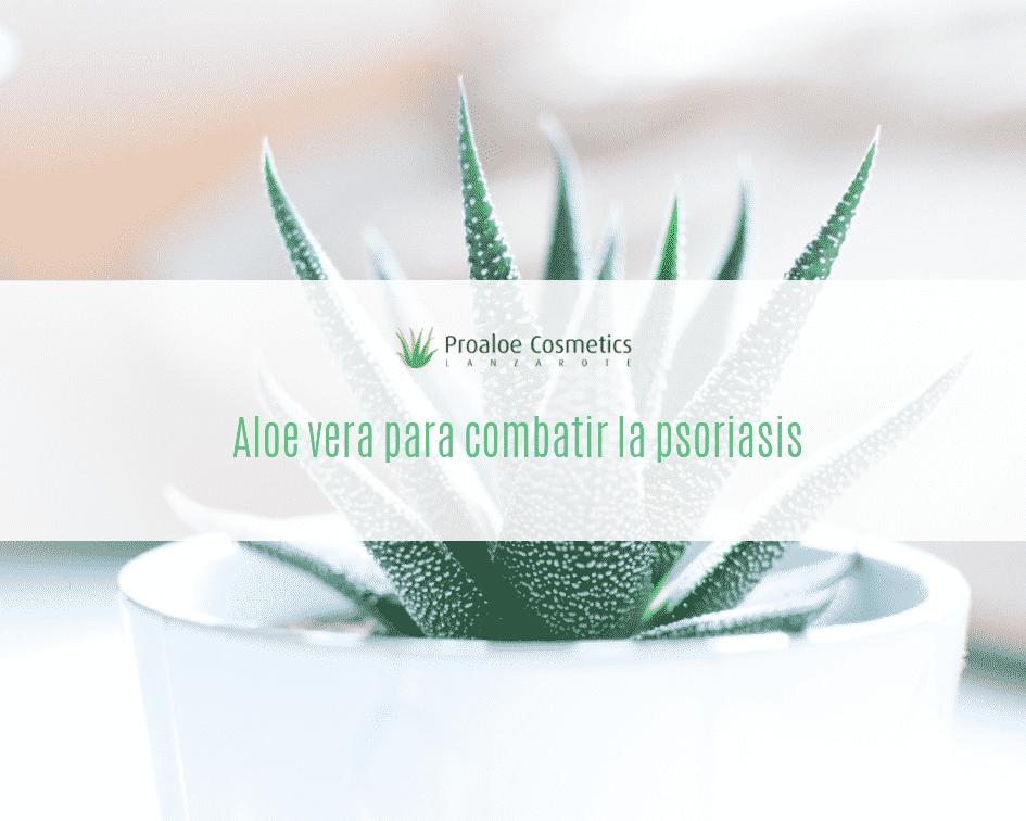 Aloe vera contra la psoriasis