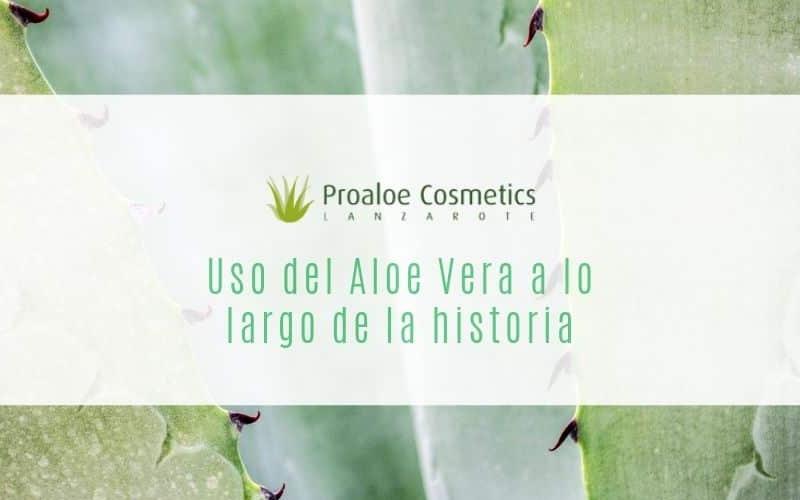 Uso histórico del Aloe Vera